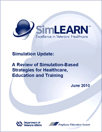 A Review of Simulation-Based Strategies for Healthcare, Education and Training - June 2010